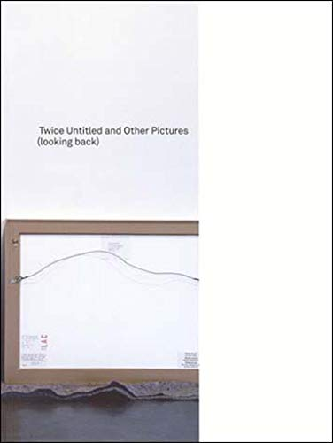 9780262622066: Twice Untitled and Other Pictures (looking back) (MIT Press)