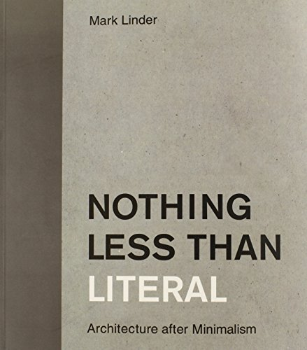 9780262622080: Nothing Less than Literal: Architecture after Minimalism (MIT Press)