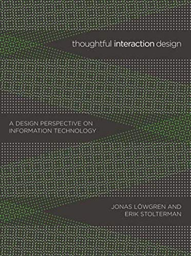 9780262622097: Thoughtful Interaction Design: A Design Perspective on Information Technology (The MIT Press)