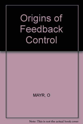 9780262630566: The Origins of Feedback Control
