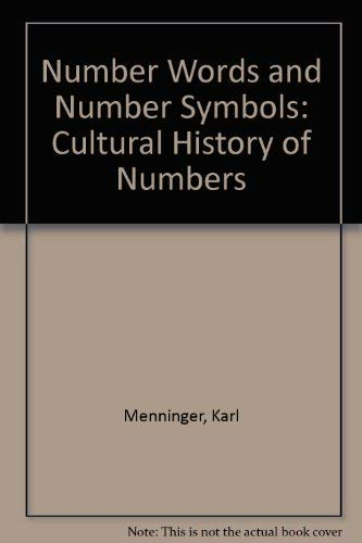 9780262630610: Number Words and Number Symbols: Cultural History of Numbers