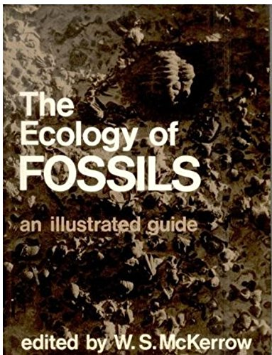 The Ecology of Fossils: An Illustrated Guide
