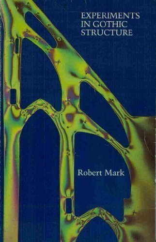 Experiments in Gothic Structure: Mark, Robert