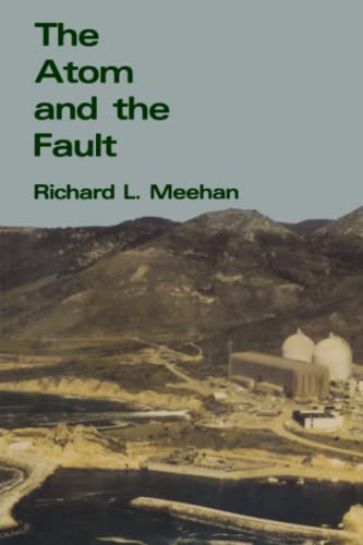 9780262631068: The Atom and the Fault: Experts, Earthquakes, and Nuclear Power