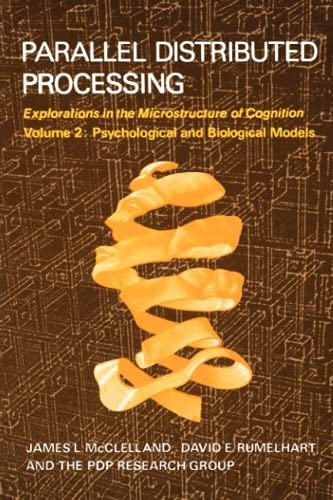 9780262631105: Parallel Distributed Processing: Parallel Distributed Processing Psychological and Biological Models v. 2: Explorations in the Microstructure of Cognition