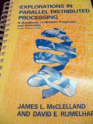 Explorations in Parallel Distributed Processing - IBM version (Bradford Books): McClelland, James L...