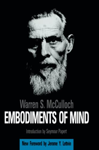 Embodiments of Mind.: Warren S. McCulloch .