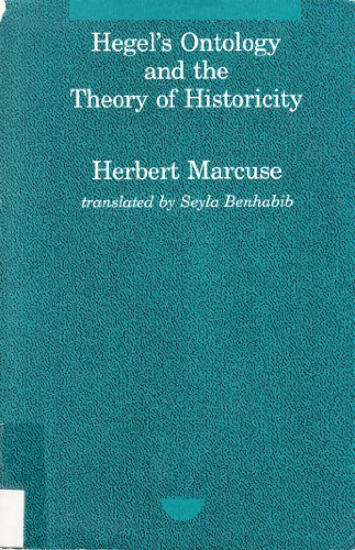 Hegel's Ontology and the Theory of Historicity: Herbert Marcuse