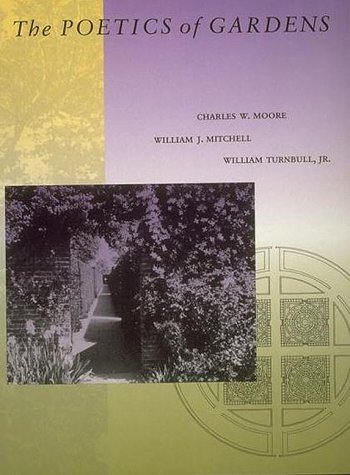 9780262631532: The Poetics of Gardens
