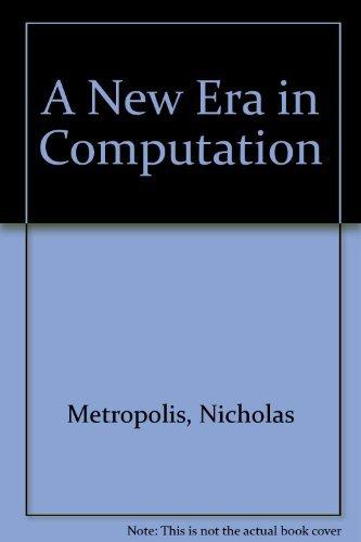 9780262631549: A New Era in Computation