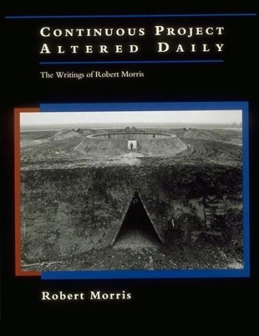 9780262631631: Continuous Project Altered Daily: The Writings of Robert Morris (October Books)