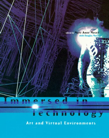 9780262631839: Immersed in Technology: Art and Virtual Environments