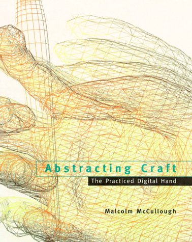 9780262631891: Abstracting Craft: The Practiced Digital Hand
