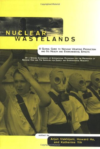 9780262632041: Nuclear Wastelands: A Global Guide to Nuclear Weapons Production and Its Health and Environmental Effects