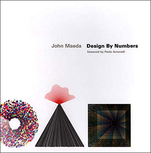 9780262632447: Design by Numbers