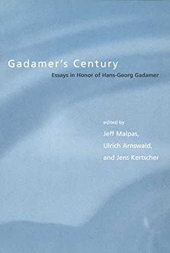 9780262632478: Gadamer's Century: Essays in Honor of Hans-Georg Gadamer (Studies in Contemporary German Social Thought)