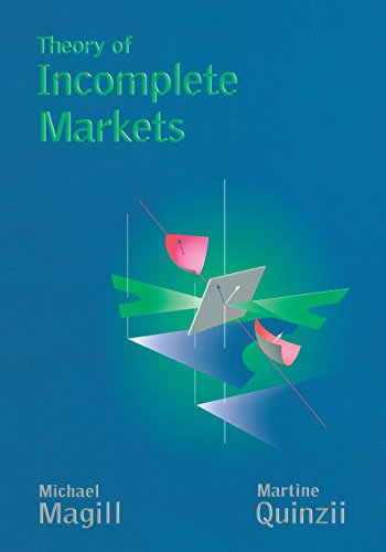 9780262632546: Theory of Incomplete Markets, Vol. 1
