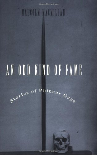 9780262632591: An Odd Kind of Fame: Stories of Phineas Gage