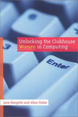 9780262632690: Unlocking the Clubhouse: Women in Computing