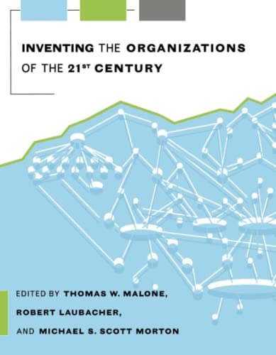 9780262632737: Inventing the Organizations of the 21st Century