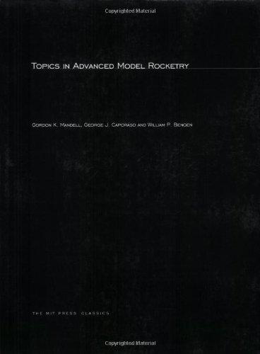9780262632782: Topics in Advanced Model Rocketry