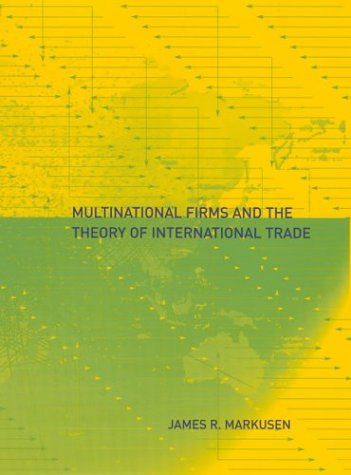 9780262633079: Multinational Firms and the Theory of International Trade