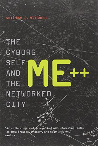 9780262633130: Me++: The Cyborg Self and the Networked City