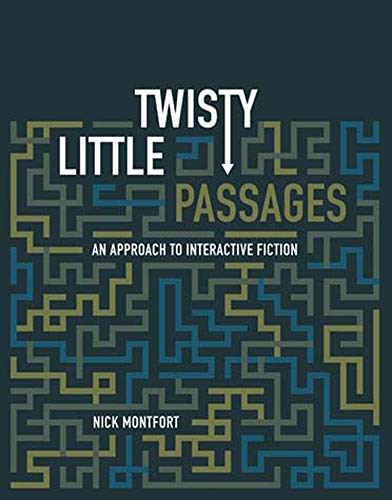 9780262633185: Twisty Little Passages: An Approach to Interactive Fiction
