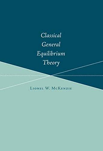 9780262633307: Classical General Equilibrium Theory
