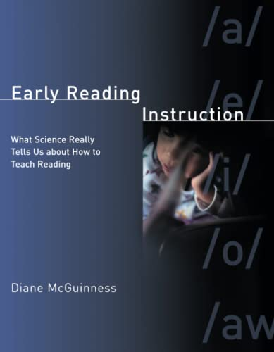 9780262633352: Early Reading Instruction: What Science Really Tells Us about How to Teach Reading (Bradford Books)