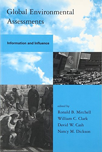 9780262633369: Global Environmental Assessments: Information and Influence (Global Environmental Accord: Strategies for Sustainability and Institutional Innovation)