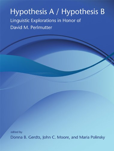 9780262633567: Hypothesis A/ Hypothesis B: Linguistic Explorations in Honor of David M. Perlmutter