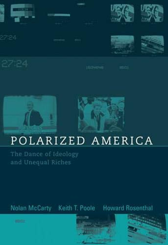 9780262633611: Polarized America: The Dance of Ideology and Unequal Riches (Walras-Pareto Lectures Series)