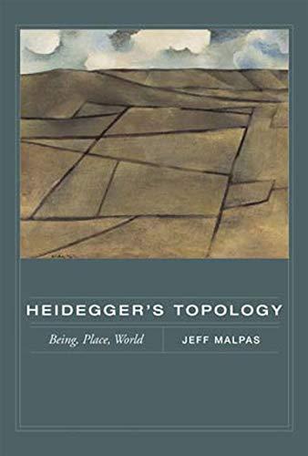 9780262633680: Heidegger's Topology: Being, Place, World (MIT Press)