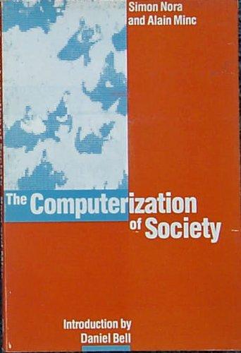 9780262640206: The Computerization of Society