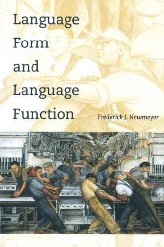 9780262640442: Language Form and Language Function (Language, Speech, and Communication)