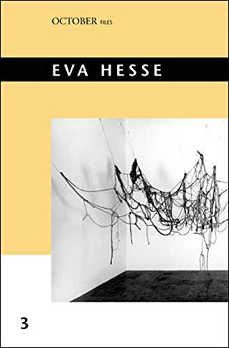 Eva Hesse (October Files): Mignon Nixon