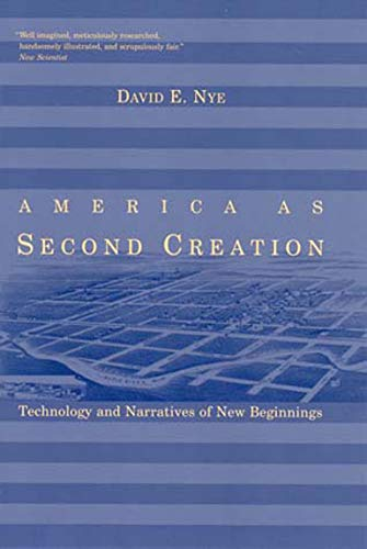9780262640596: America as Second Creation: Technology and Narratives of New Beginnings