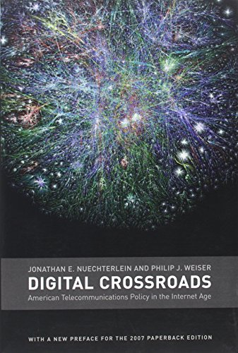 9780262640664: Digital Crossroads: American Telecommunications Policy in the Internet Age