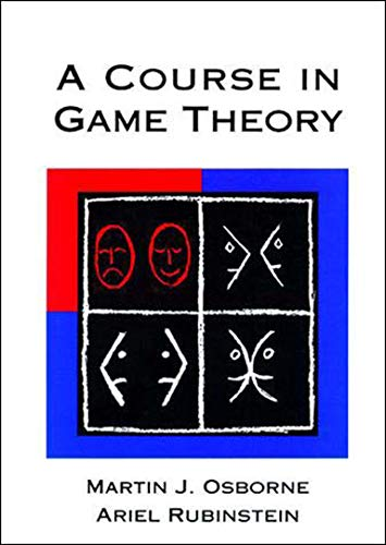 9780262650403: A Course in Game Theory