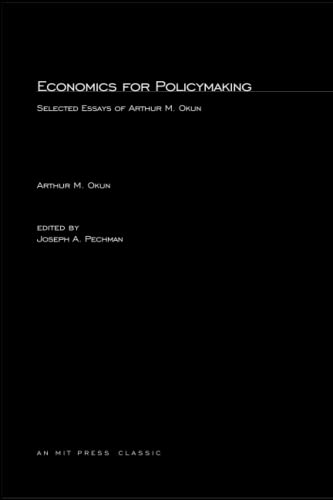 9780262650588: Economics for Policymaking: Selected Essays of Arthur M. Okun