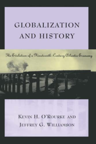9780262650595: Globalization & History: The Evolution of a Nineteenth-Century Atlantic Economy