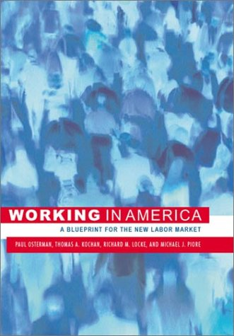 9780262650625: Working in America: A Blueprint for the New Labor Market