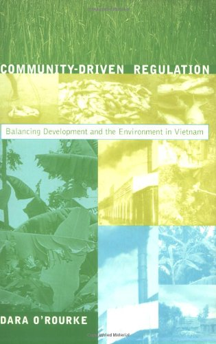 9780262650649: Community-Driven Regulation: Balancing Development and the Environment in Vietnam (Urban and Industrial Environments)