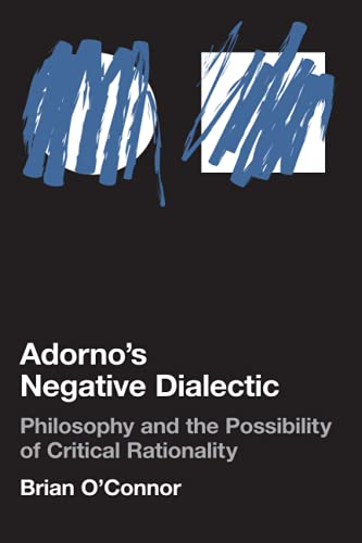 9780262651080: Adorno's Negative Dialectic: Philosophy and the Possibility of Critical Rationality (Studies in Contemporary German Social Thought)
