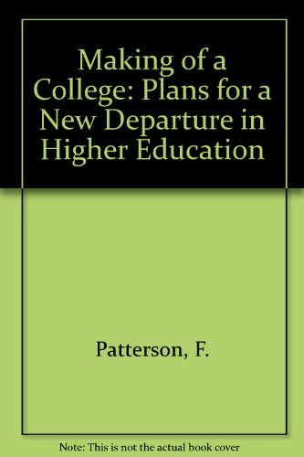 9780262660051: Making of a College