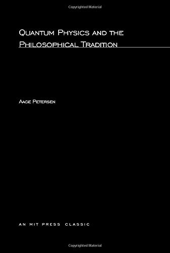 9780262660211: Quantum Physics and the Philosophical Tradition (MIT Press)