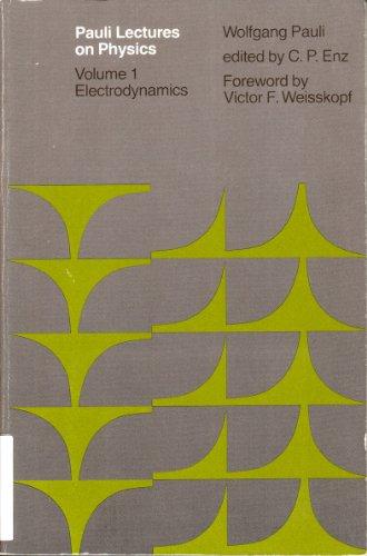 9780262660334: Pauli Lectures on Physics: Volume 1, Electrodynamics