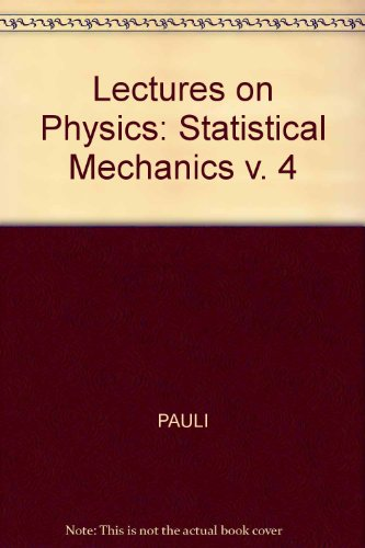9780262660365: Pauli Lectures on Physics: Volume 3, Thermodynamics and the Kinetic Theory of Gases
