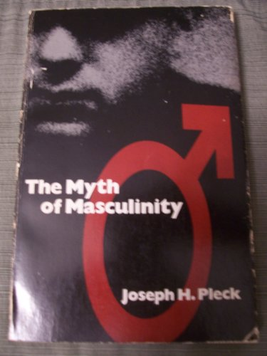 9780262660501: The Myth of Masculinity